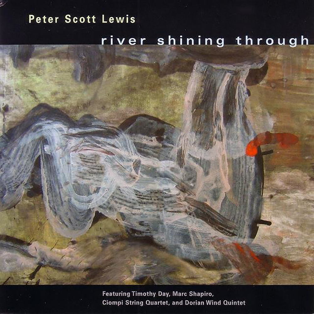 Peter Scott Lewis, Peter Lewis, Peter Lewis, Composer: River Shining Through