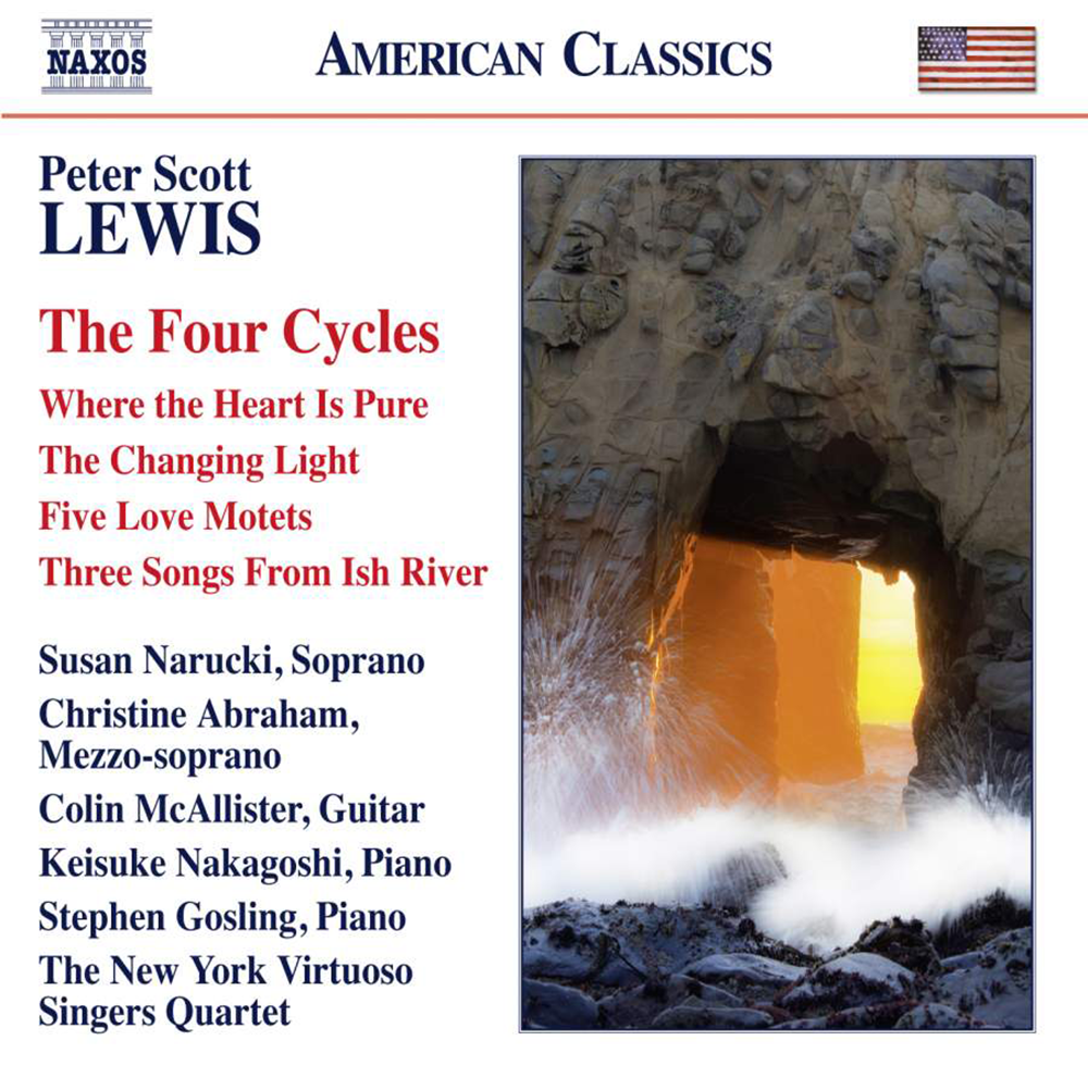 Peter Scott Lewis, Peter Lewis, Peter Lewis, Composer: The Four Cycles